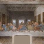 Leonardo's Last Supper in Milan ?